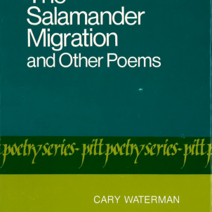 The Salamander Migration and Other Poems